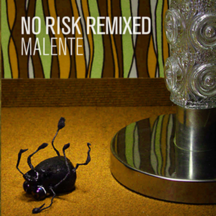 MALENTE - No Risk Remixed