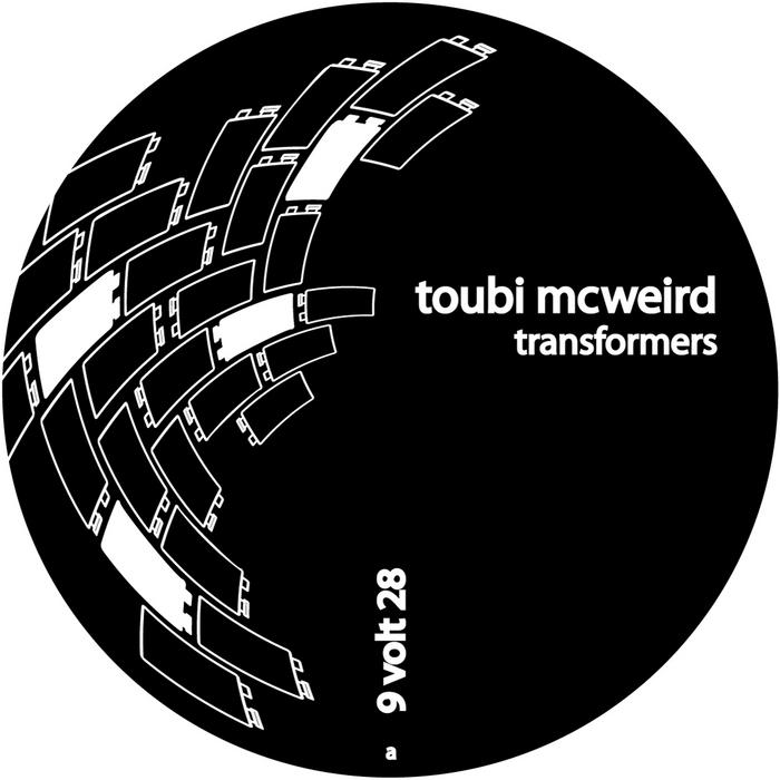 TOUBI MCWEIRD - Transformers