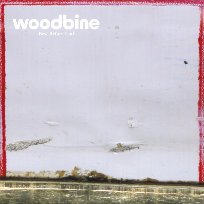 WOODBINE - Best Before End