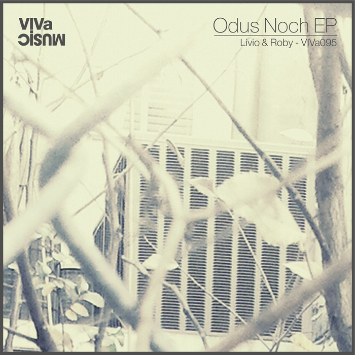 LIVIO & ROBY - Odus Noch EP