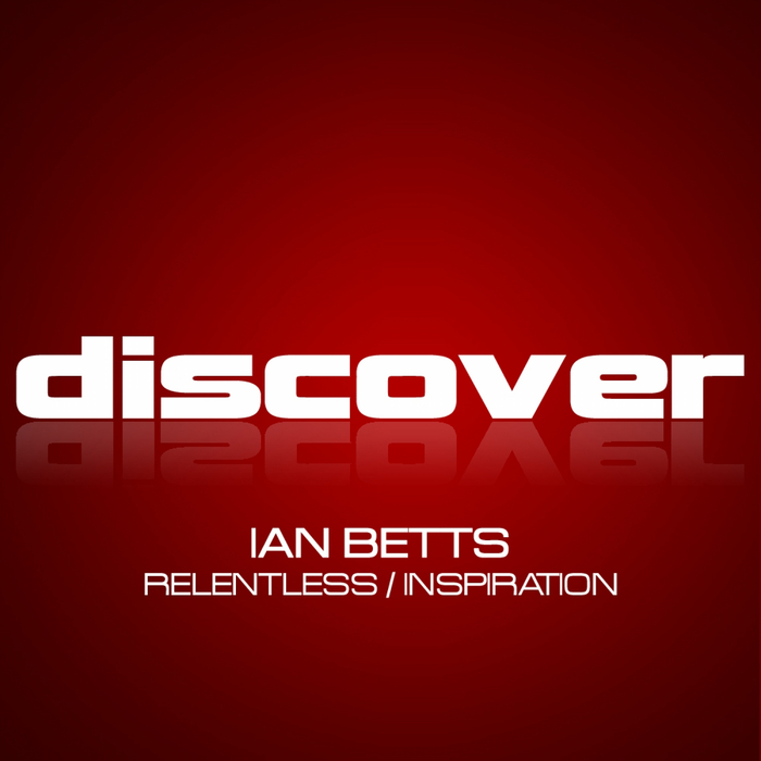 BETTS, Ian - Relentless