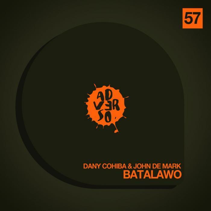 COHIBA, Dany/JOHN DE MARK - Batalawo