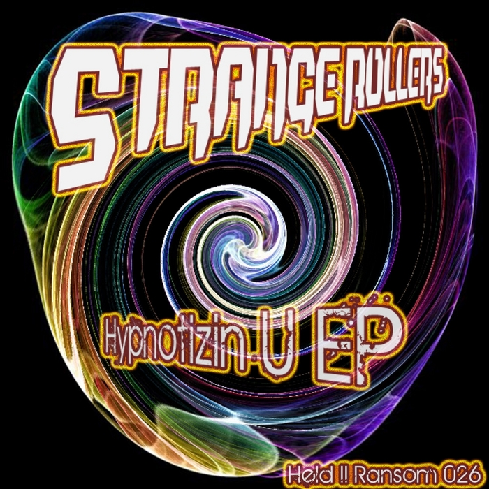 STRANGE ROLLERS - Hypnotizin U EP