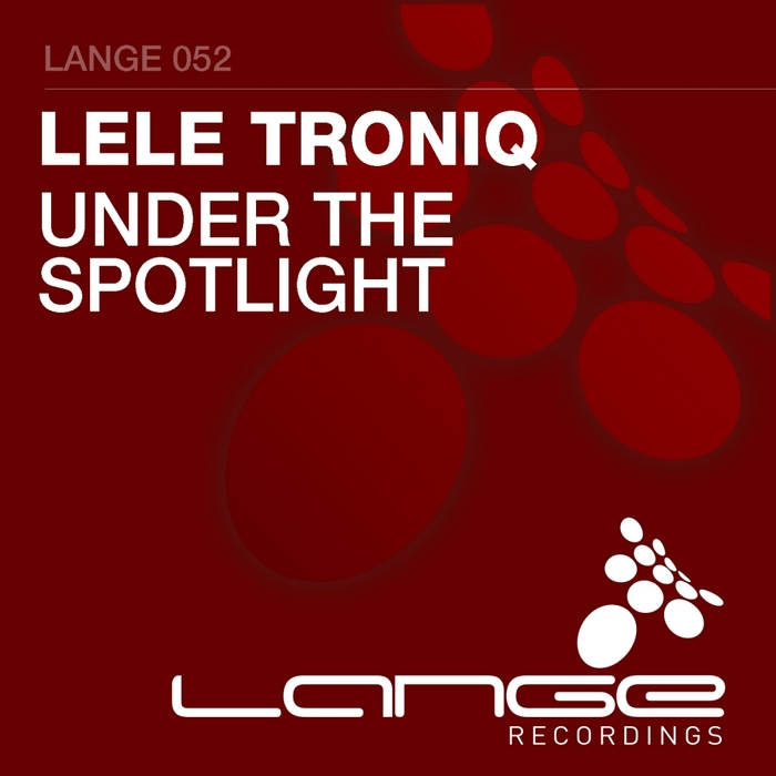 LELE TRONIQ - Under The Spotlight