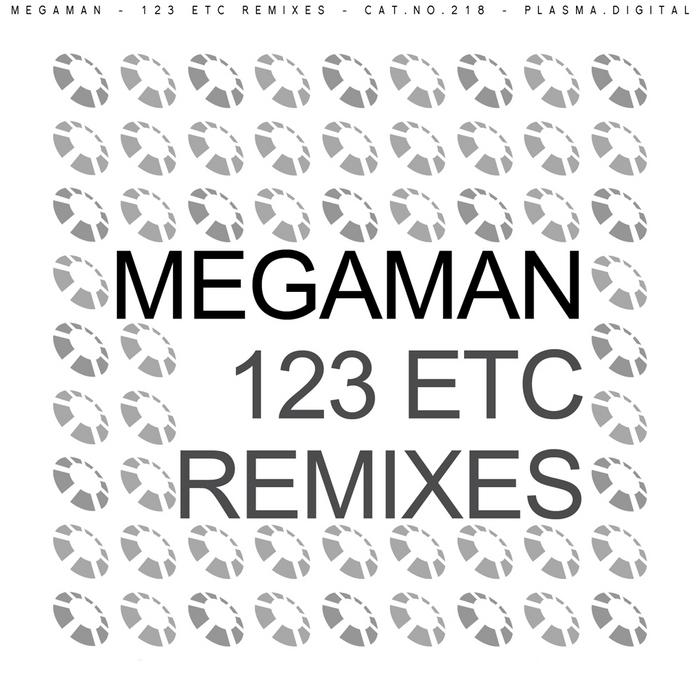 MEGAMAN - 123 Etc (remixes)