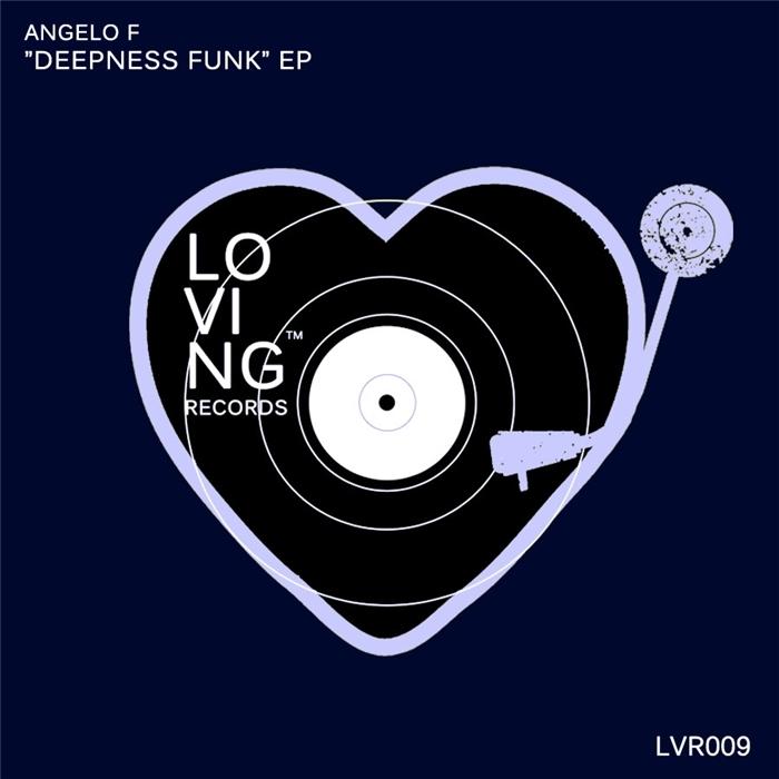 ANGELO F - Deepness Funk EP