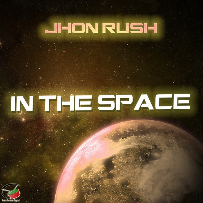 JHON RUSH - In The Space