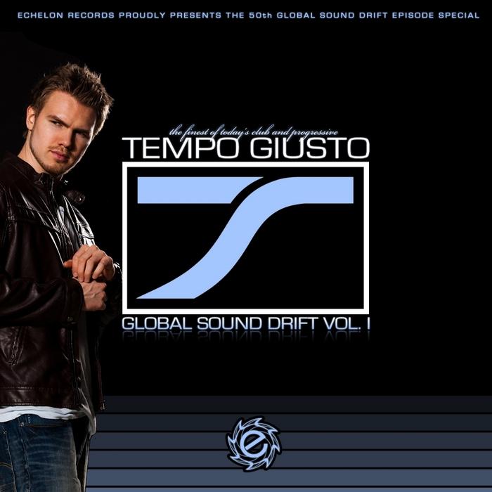 TEMPO GIUSTO/VARIOUS - Global Sound Drift Vol I