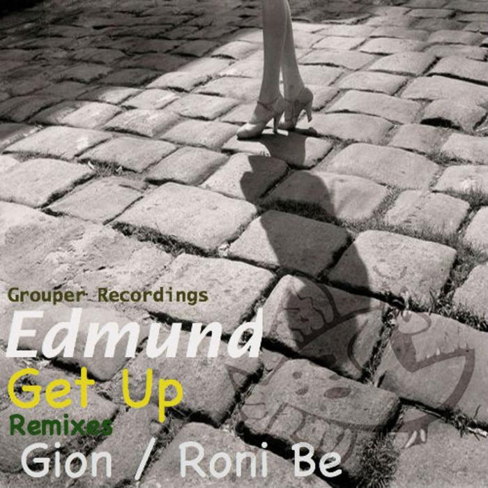 EDMUND/GION/RONI BE - Get Up Ok (remixes)