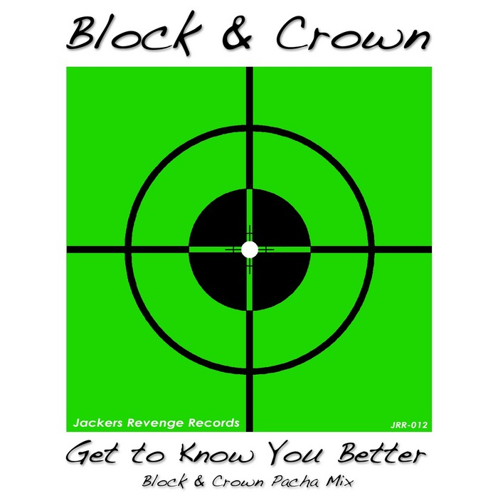 BLOCK & CROWN - Get To Know You Better