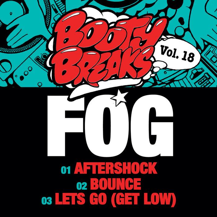 FOG - Booty Breaks Vol 18