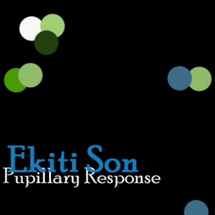 EKITI SON - Pupillary Response