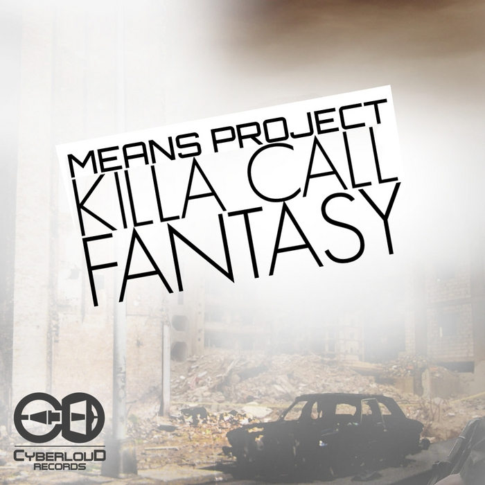 MEANS PROJECT - Killa Call/Fantasy