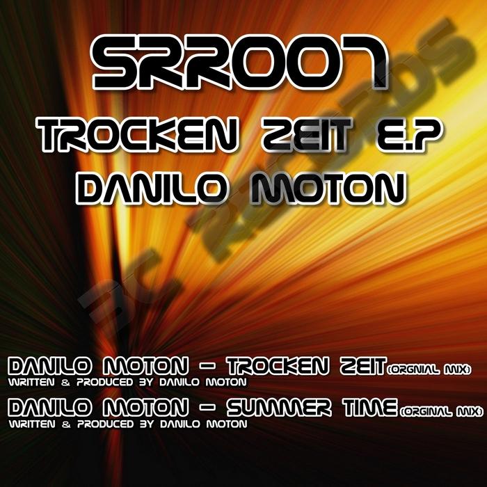 DANILO MOTON - Trocken Zeit EP: Srr007