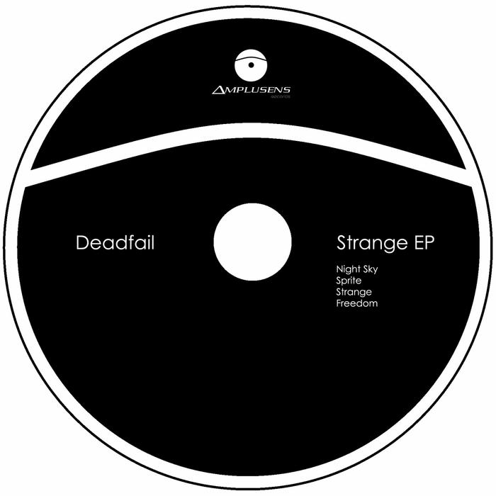DEADFAIL - Strange EP