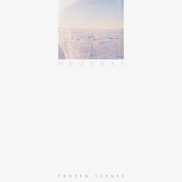NEOTNAS - Frozen Scenes