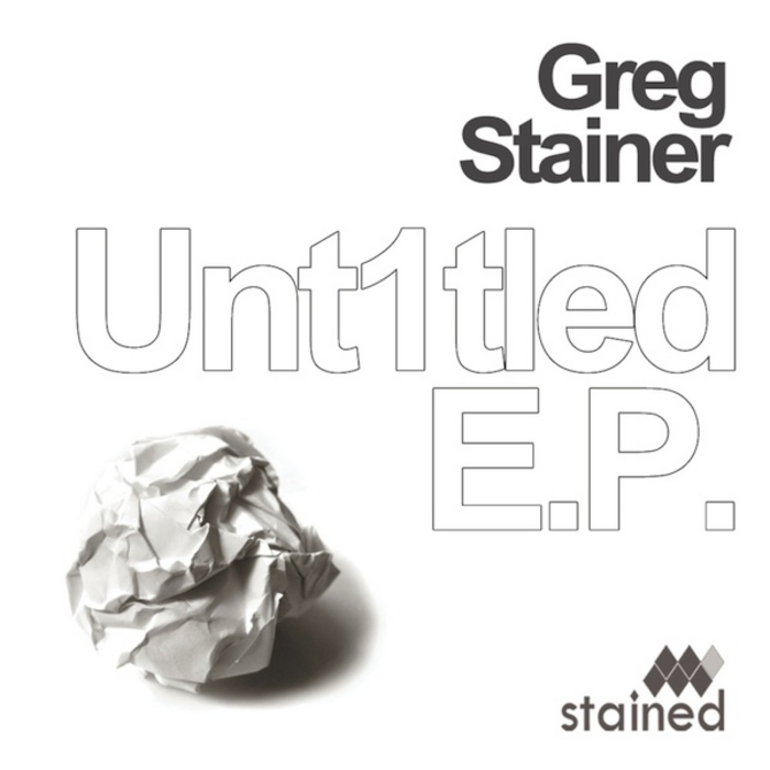STAINER, Greg - Unt1tled EP