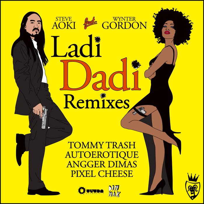 AOKI, Steve feat WYNTER GORDON - Ladi Dadi Remixes