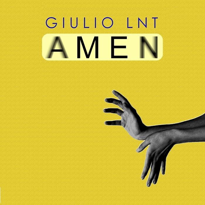 GIULIO LNT - Amen