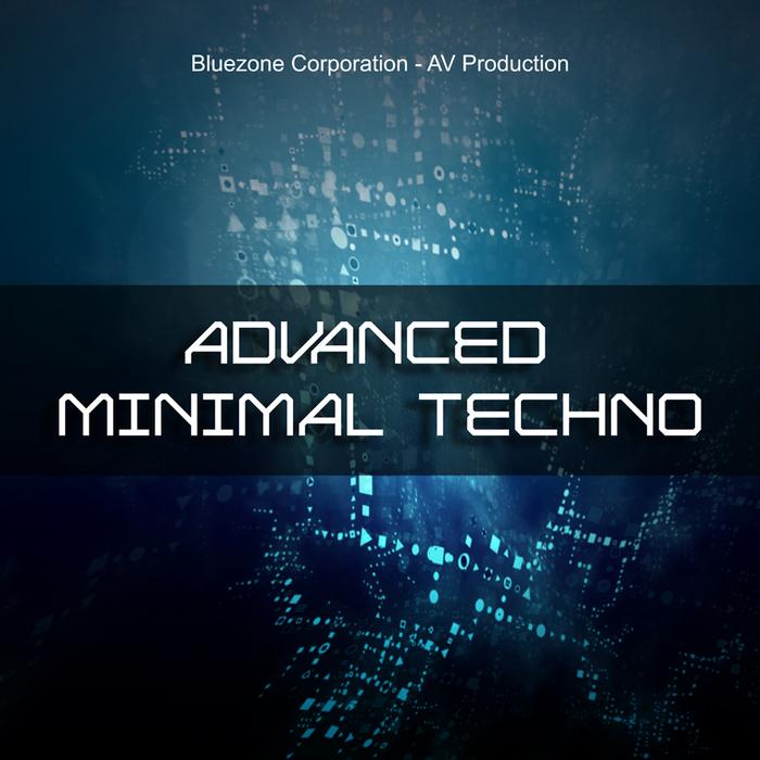 BLUEZONE CORPORATION - Advanced Minimal Techno (Sample Pack WAV/AIFF)