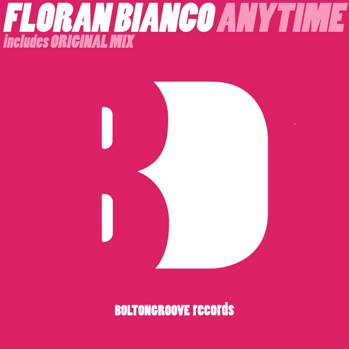 BIANCO, Floran - Anytime
