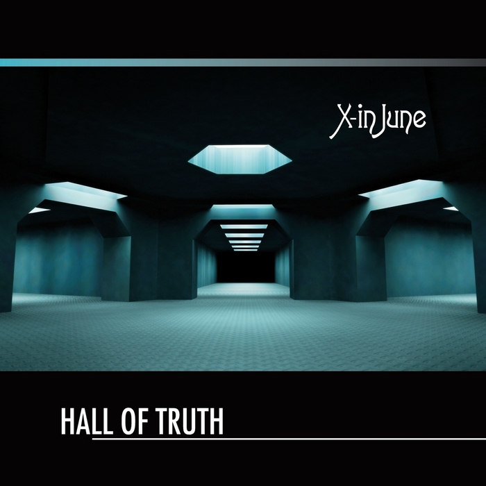 X-IN JUNE - Hall Of Truth