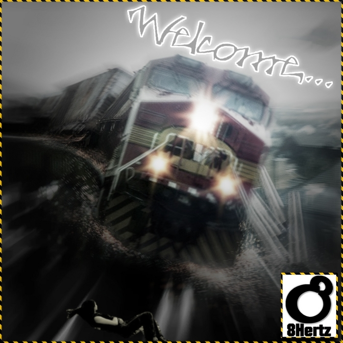 8 HERTZ - Welcome