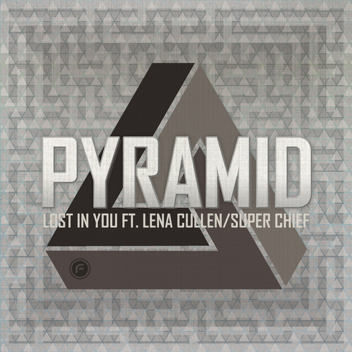 PYRAMID - Lost In You feat Lena Cullen/Super Chief