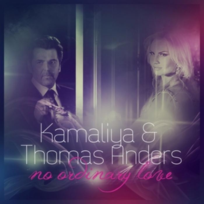 KAMALIYA/THOMAS ANDERS - No Ordinary Love