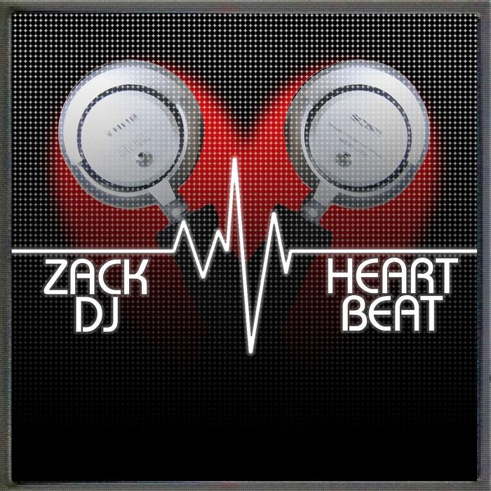 ZACK DJ - Heartbeat