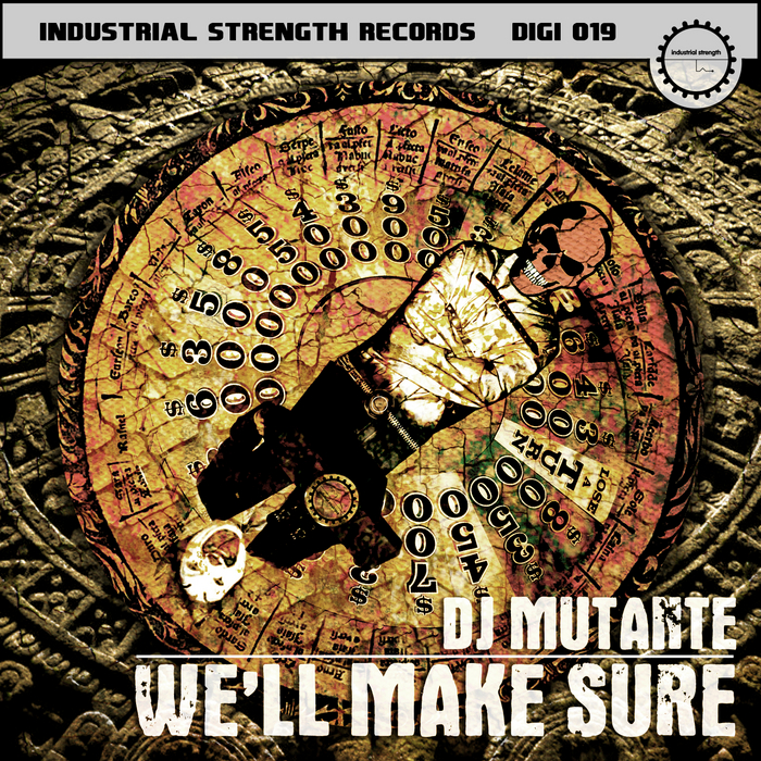 DJ MUTANTE - We'll Make Sure