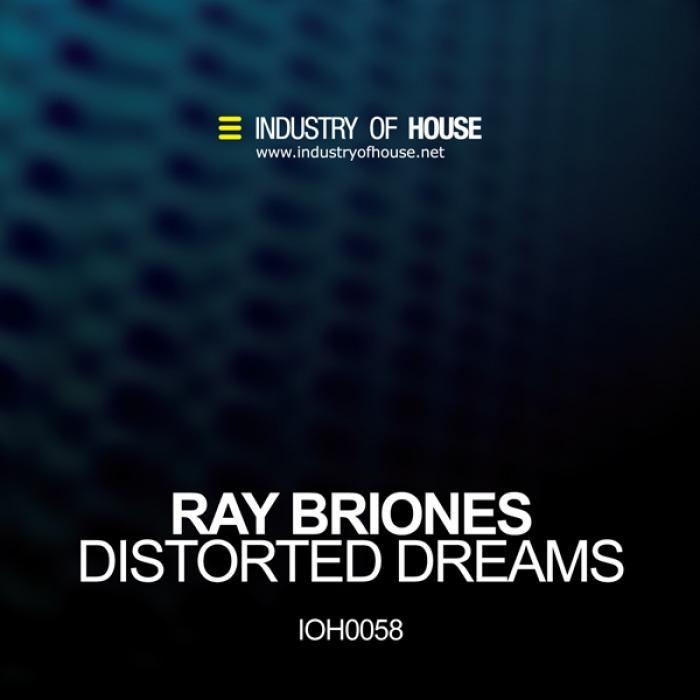 BRIONES, Ray - Distorted Dreams