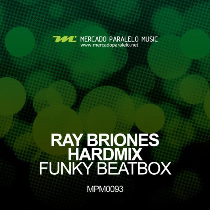 BRIONES, Ray/HARDMIX - Funky Beatbox