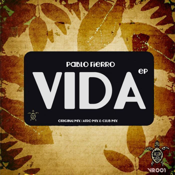 FIERRO, Pablo - Vida EP