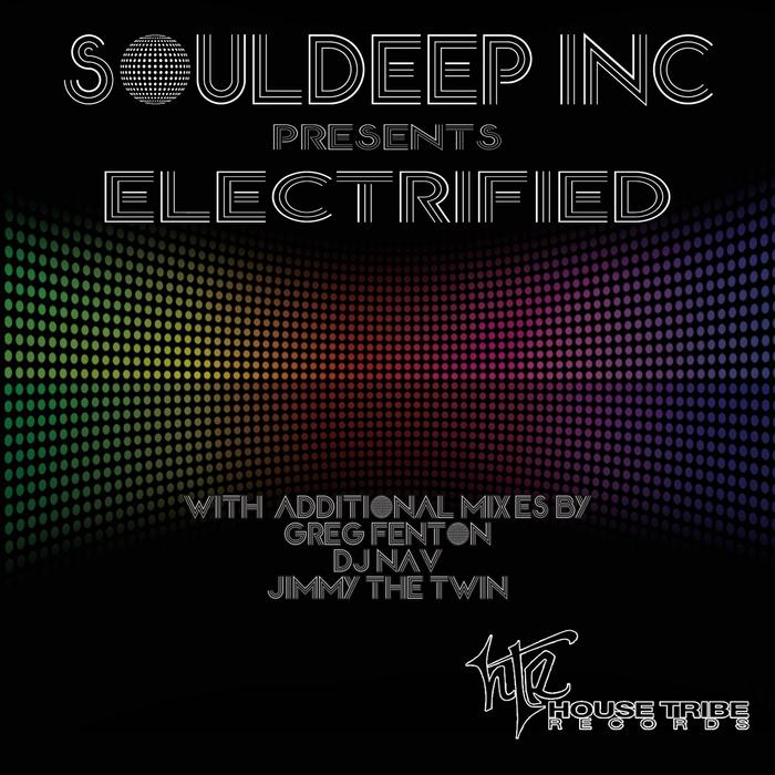 SOULDEEP INC - Electrified