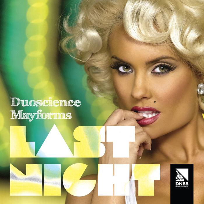 DUOSCIENCE/MAYFORMS - Last Night: Duoscience ViP