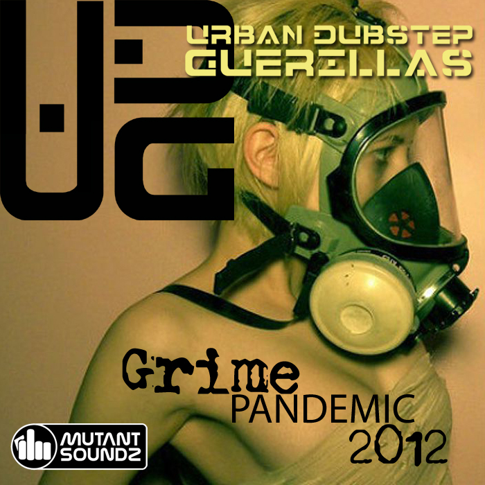 URBAN DUBSTEP GUERILLAS - Grime Pandemic 2012