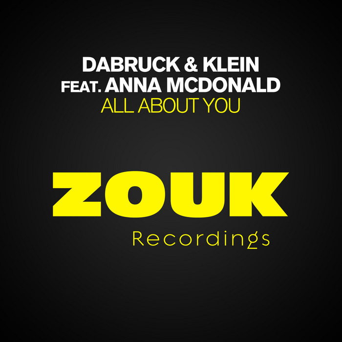 DABRUCK & KLEIN feat ANNA McDONALD - All About You
