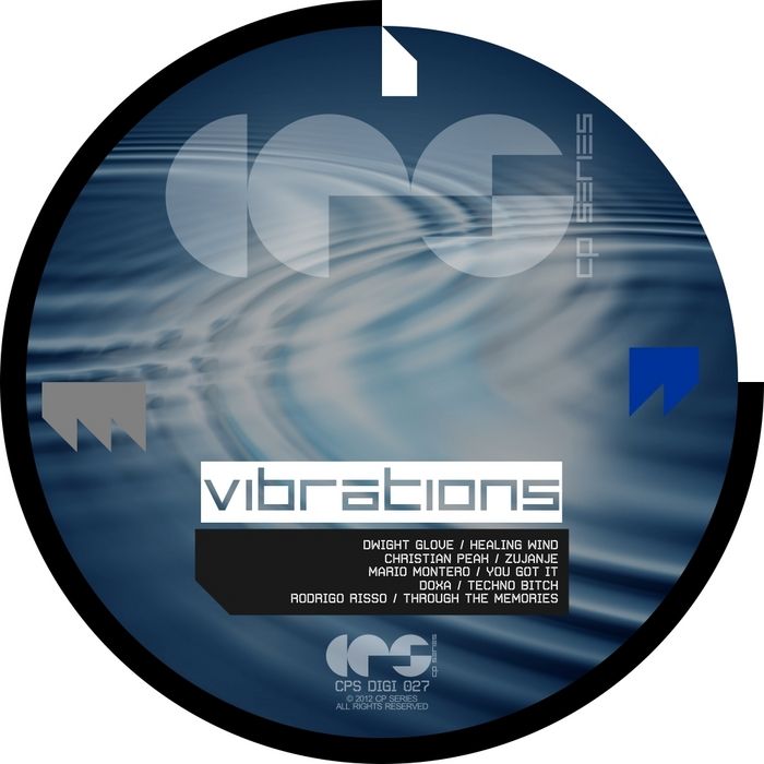 GLOVE, Dwight/CHRISTIAN PEAK/MARIO MONTERO/RODRIGO RISSO - Vibrations