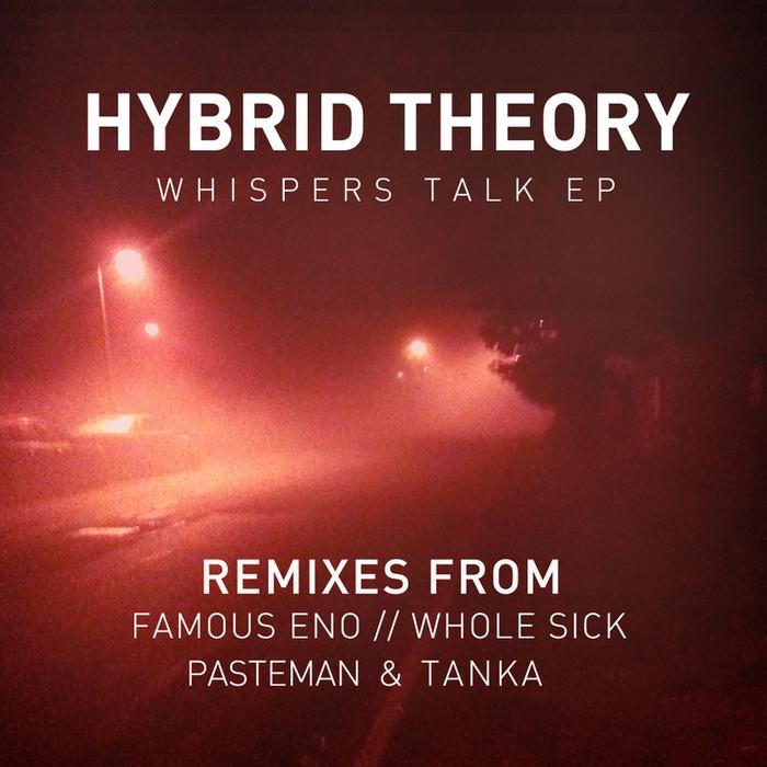 HYBRID THEORY - Whispers Talk