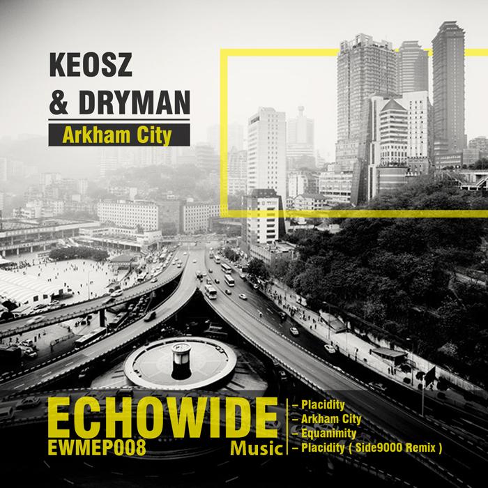 KEOSZ & DRYMAN - Arkham City EP