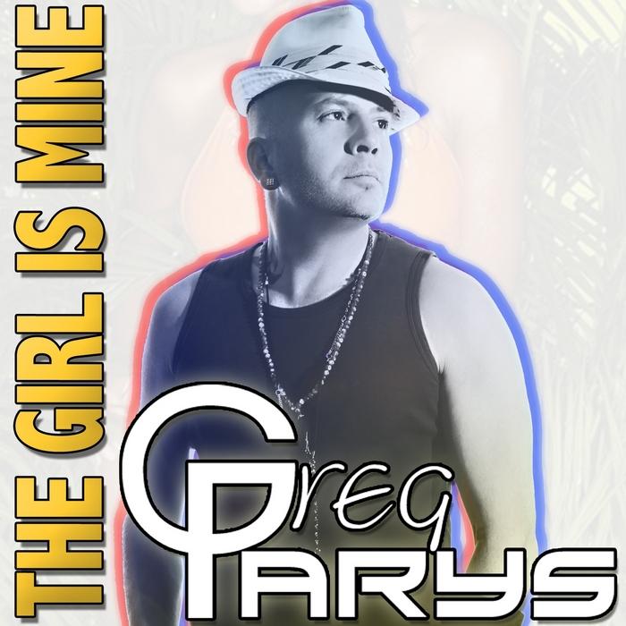 PARYS, Greg - The Girl Is Mine