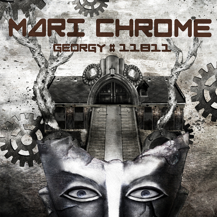 MARI CHROME - Georgy#11811 (Bonus Tracks Version)