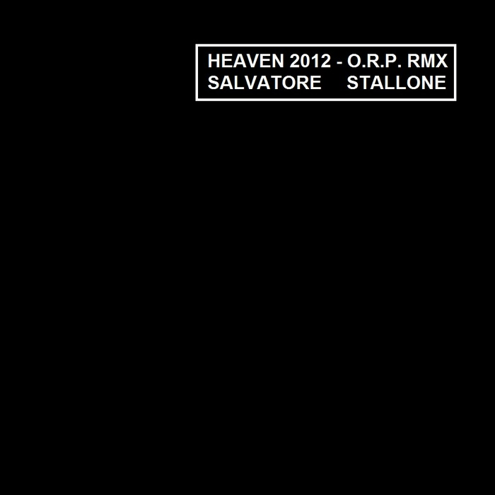 STALLONE, Salvatore - Heaven 2012