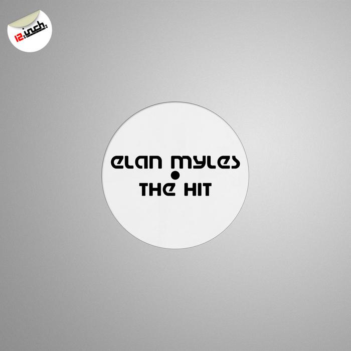ELAN MYLES - The Hit