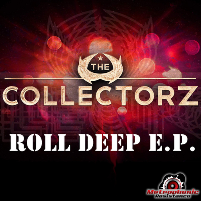 COLLECTORZ, The - Roll Deep EP