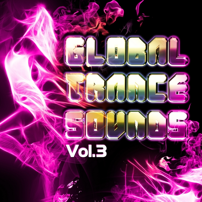 VARIOUS - Global Trance Sounds Vol 3 VIP Edition (Future Ibiza Club Guide)