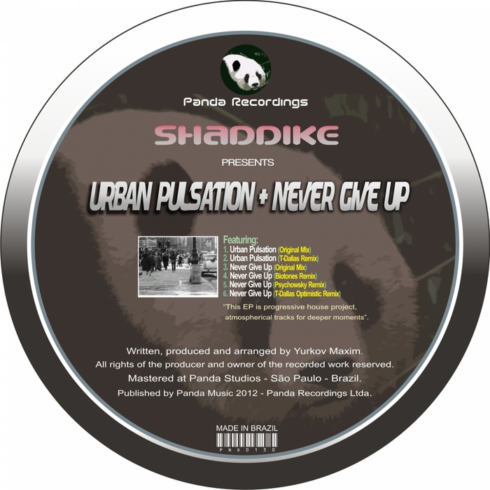 SHADDIKE - Urban Pulsation/Never Give Up (remixes)