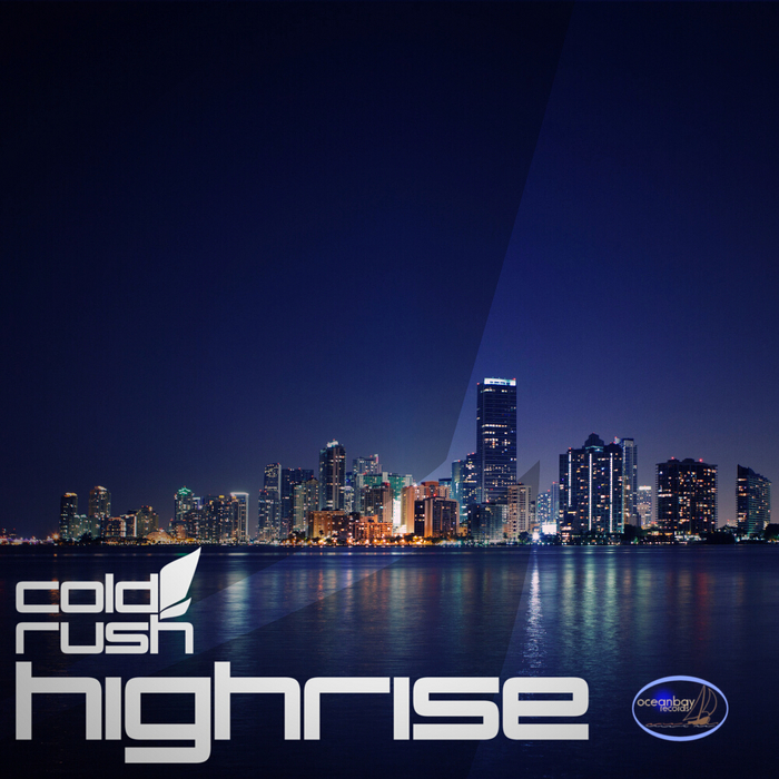 COLD RUSH - Highrise