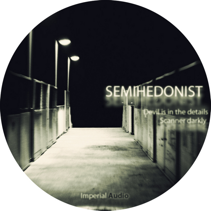 SEMIHEDONIST - Devil Is In The Details